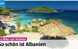 """""""Blick am Abend"""" schwärmt von Albaniens Schönheiten"""