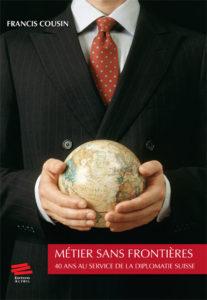 Francis Cousin: Métier sans frontières
